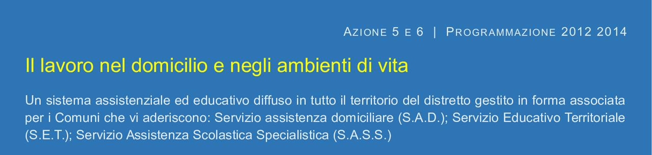 Gestione Associata di SAD SET e SASS